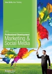 New Skills. New Thinking. Professional Development. Marketing & Social Media