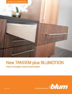 New TANDEM plus BLUMOTION