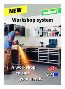 NEW. Workshop system. A workshop to suit your needs