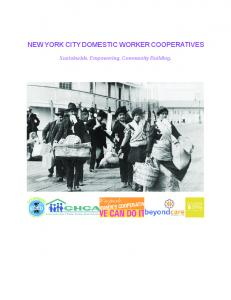 NEW YORK CITY DOMESTIC WORKER COOPERATIVES. Sustainable. Empowering. Community Building