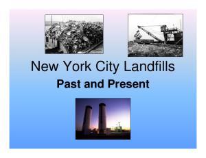 New York City Landfills. Past and Present