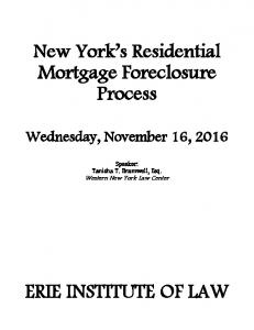New York s Residential Mortgage Foreclosure Process
