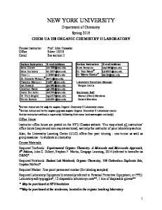 NEW YORK UNIVERSITY. Department of Chemistry Spring 2016 CHEM-UA 228 ORGANIC CHEMISTRY II LABORATORY