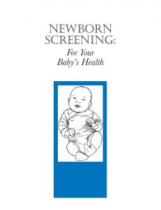 Newborn Screening: For Your Baby s Health