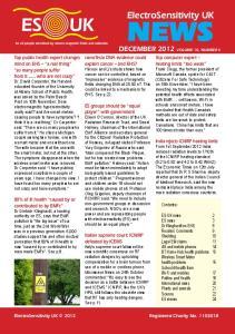NEWS. ElectroSensitivity UK DECEMBER 2012 VOLUME 10, NUMBER 4