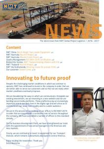 NEWS. Innovating to future proof. Content. The latest news from NMT Global Project Logistics l