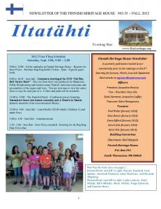 NEWSLETTER OF THE FINNISH HERITAGE HOUSE NO.35 ~ FALL 2012
