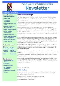 Newsletter. Pastel Society of Western Australia. Presidents Message. Newsletter June 2013