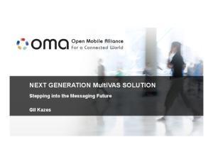 NEXT GENERATION MultiVAS SOLUTION