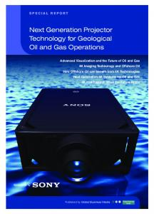 Next Generation Projector Technology for Geological Oil and Gas Operations