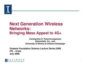 Next Generation Wireless Networks: