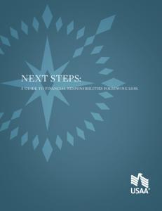 NEXT STEPS: A GUIDE TO FINANCIAL RESPONSIBILITIES FOLLOWING LOSS