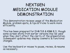 NEXTGEN MEDICATION MODULE DEMONSTRATION