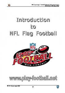 NFL Europe League - Football Development & Grass Roots Program Introduction to NFL Flag Football. Introduction to NFL Flag Football