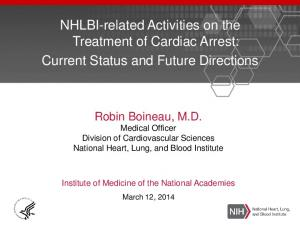NHLBI-related Activities on the Treatment of Cardiac Arrest: Current Status and Future Directions