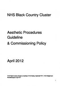 NHS Black Country Cluster. Aesthetic Procedures Guideline & Commissioning Policy