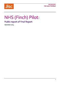 NHS (Finch) Pilot: Public report of Final Report. NHS (Finch) Pilot: Public report of Final Report. November 2015
