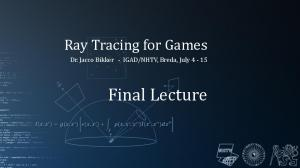NHTV, Breda, July Final Lecture