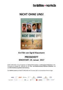 NICHT OHNE UNS! Ein Film von Sigrid Klausmann. PRESSEHEFT KINOSTART: 19. Januar 2017