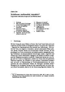 Nichtlinear, multimedial, interaktiv? Hypertexte zwischen Anspruch und Wirklichkeit