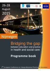 Nijmegen Bridging the gap between education and practice in health and social care