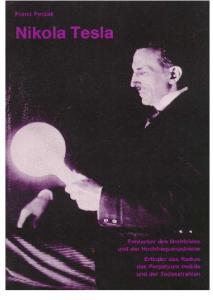 Nikola Tesla. Dieses Buch wurde ausgerechnet fur Leser geschrieben