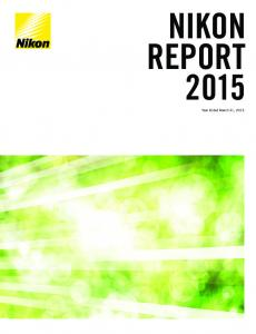 NIKON REPORT Year Ended March 31, 2015