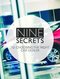 NINE SECRETS TO CHOOSING THE RIGHT CAR DEALER