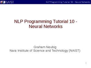NLP Programming Tutorial 10 - Neural Networks