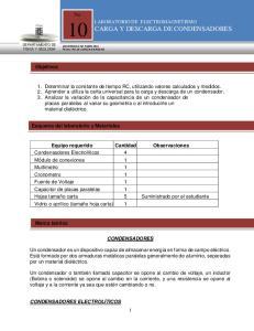 No 10 LABORATORIO DE ELECTROMAGNETISMO CARGA Y DESCARGA DE CONDENSADORES. Objetivos