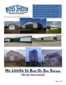 No Limits to Built On Site Storage. We Got You Covered