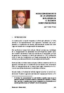 NO RECONOCIMIENTO DE LA GANANCIA REALIZADA EN EL REGIMEN NORTEAMERICANO