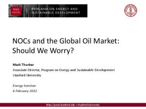 NOCs and the Global Oil Market: Should We Worry?