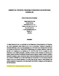 NOMBRE DEL PROYECTO: PROGRAMA DE SEGURIDAD EN CARRETERAS NACIONALES