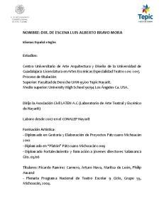 NOMBRE: DIR. DE ESCENA LUIS ALBERTO BRAVO MORA