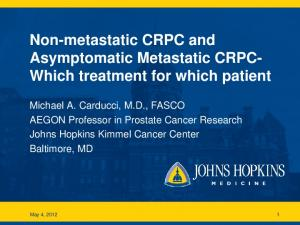 Non-metastatic CRPC and Asymptomatic Metastatic CRPC- Which treatment for which patient