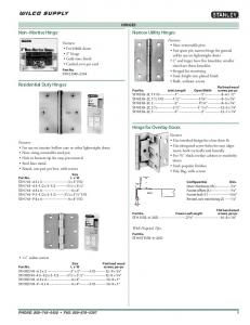 Non Mortise Hinge. Narrow Utility Hinges. Residential Duty Hinges. Hinge for Overlay Doors HINGES. Features