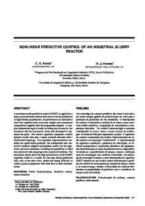 NONLINEAR PREDICTIVE CONTROL OF AN INDUSTRIAL SLURRY REACTOR