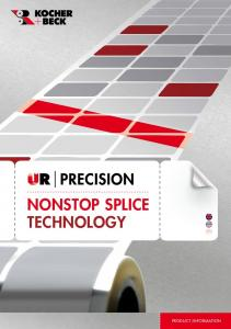 Nonstop Splice Technology. product information
