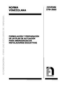 NORMA VENEZOLANA COVENIN 3791:2002 FONDONORMA PARA USO EXCLUSIVO DE : INPSASEL