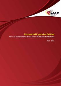 Normas IAAF para las Salidas Para las Competiciones de las Series Mundiales de Atletismo
