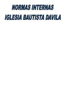 NORMAS INTERNAS DE LA IGLESIA BAUTISTA DAVILA