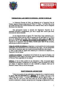 NORMAS PARA LAS COMPETICIONES DEL DEPORTE ESCOLAR