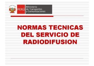 NORMAS TECNICAS DEL SERVICIO DE RADIODIFUSION