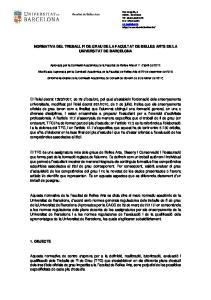 NORMATIVA DEL TREBALL FI DE GRAU DE LA FACULTAT DE BELLES ARTS DE LA UNIVERSITAT DE BARCELONA
