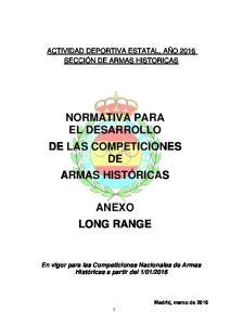 NORMATIVA PARA EL DESARROLLO DE LAS COMPETICIONES DE ARMAS HISTÓRICAS