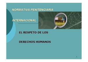 NORMATIVA PENITENCIARIA INTERNACIONAL EL RESPETO DE LOS DERECHOS HUMANOS