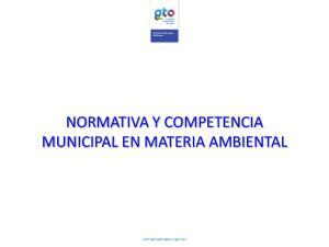 NORMATIVA Y COMPETENCIA MUNICIPAL EN MATERIA AMBIENTAL