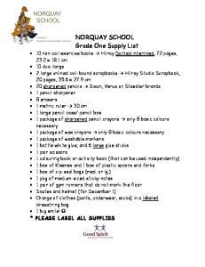 NORQUAY SCHOOL Grade One Supply List