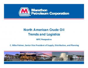North American Crude Oil Trends and Logistics